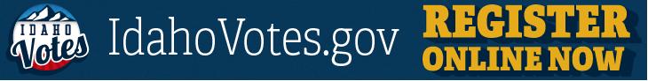 Idaho Votes - Register Online Now